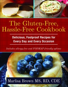 The Gluten-Free, Hassle-Free Cookbook by Marlisa Brown, MS, RD, CDE