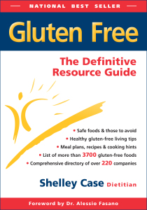 Gluten-Free: The Definitive Resource Guide by Shelley Case, RD