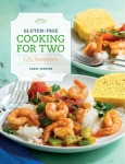 Gluten-Free Cooking for Two by Carol Fenster